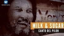 Milk & Sugar Ft Maria Marquez - Canto Del Pilon