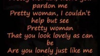 Roy Orbison - Oh Pretty Woman (Lyrics)
