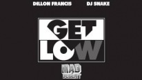 Dillon Francis Ft Dj Snake - Get Low